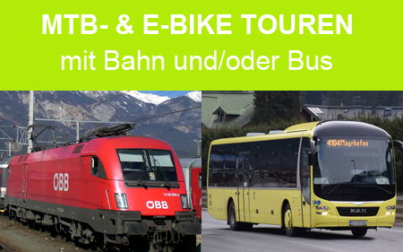 Mountainbike- & E-Bike Touren mit Bahnanreise